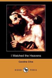 I WATCHED THE HEAVENS (DODO PR