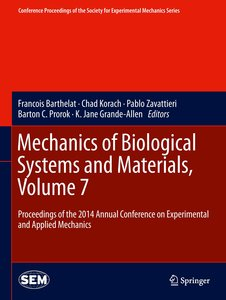 Mechanics of Biological Systems and Materials, Volume 7