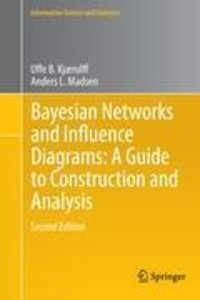 Bayesian Networks and Influence Diagrams: A Guide to Constructio