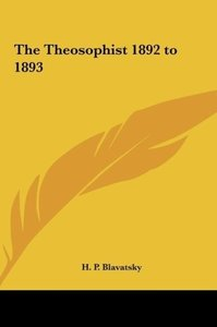 The Theosophist 1892 to 1893