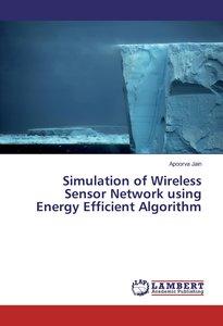 Simulation of Wireless Sensor Network using Energy Efficient Alg