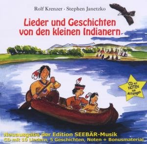 Lieder und Geschichten von den kleinen Indianern
