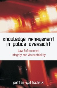 Knowledge Management in Police Oversight