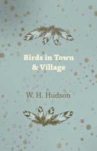 Birds in Town & Village