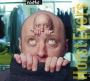 Horst Evers erklärt die Welt. CD