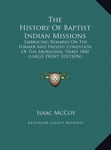 The History Of Baptist Indian Missions