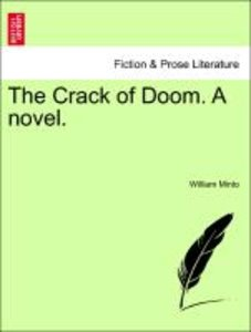 The Crack of Doom. A novel.