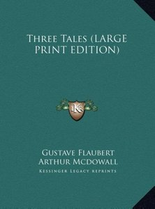 Three Tales (LARGE PRINT EDITION)