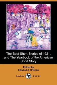 BEST SHORT STORIES OF 1921 & T