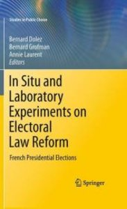 In Situ and Laboratory Experiments on Electoral Law Reform