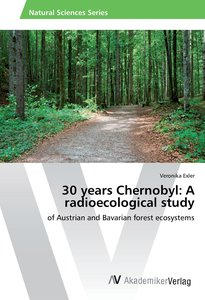 30 years Chernobyl: A radioecological study