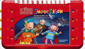 LÜK-SuperKlick. Übungen für Schulanfänger ab 6 Jahren