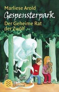 Arold, M: Gespensterpark: Der Geheime Rat der Zwölf