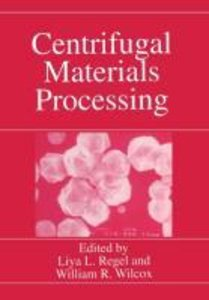 Centrifugal Materials Processing