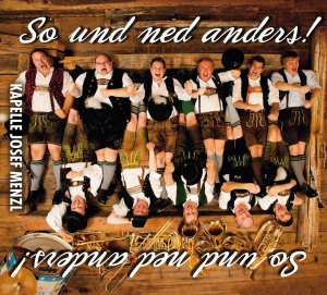 So und ned anders !