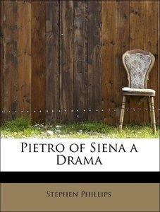 Pietro of Siena a Drama