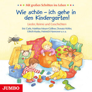 Wie schön - ich gehe in den Kindergarten!