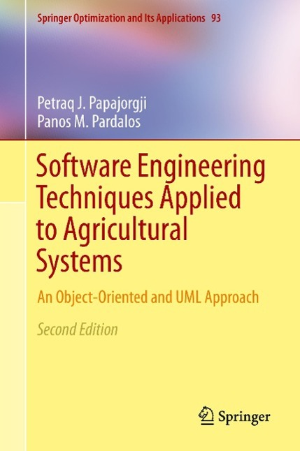 Software Engineering Techniques Applied to Agricultural Systems - zum Schließen ins Bild klicken