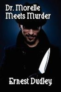 Dr. Morelle Meets Murder