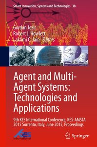 Agents and Multi-agent Systems: Technologies and Applications