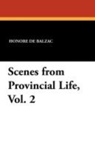 Scenes from Provincial Life, Vol. 2