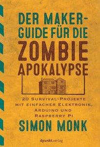 Der Maker-Guide gegen Zombies