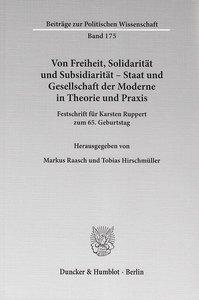 Von Freiheit, Solidarität und Subsidiarität - Staat und Gesellsc