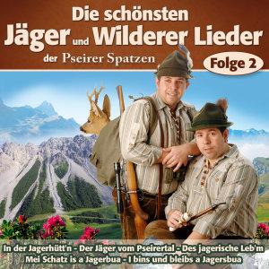 Die Schönsten Jäger & Wilderer Lieder F.2