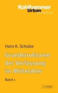 Grundstrukturen der Verfassung im Mittelalter 1