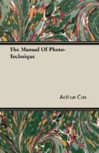 The Manual Of Photo-Technique