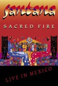 Sacred Fire-Live In Mexico