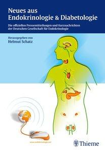 Schatz, H: Neues aus Endokrinologie & Diabetologie
