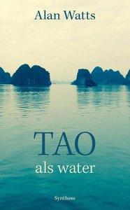 Tao als water / druk 1