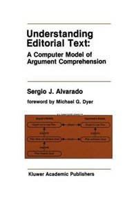 Understanding Editorial Text: A Computer Model of Argument Compr