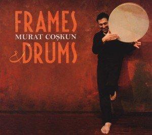 Frames & Drums