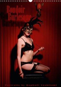 Boudoir Burlesque (Calendrier mural 2015 DIN A3 vertical)