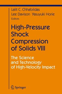 High-Pressure Shock Compression of Solids VIII