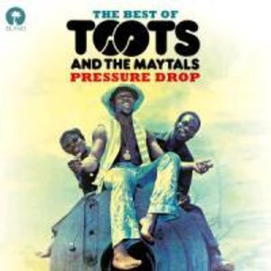 Pressure Drop-The Best Of Toots & The Maytals