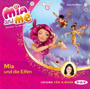 Mia and me 01: Mia und die Elfen