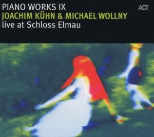 Piano Works IX-Live At Schloss Elmau