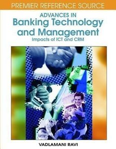 Advances in Banking Technology and Management: Impacts of ICT an