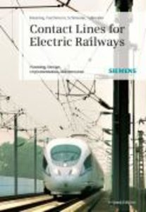 Kiessling, F: Contact Lines for Electrical Railways