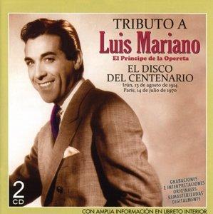 Tributo A Luis Mariano El Disco Del Cent