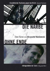 Die Narbe/Ohne Ende