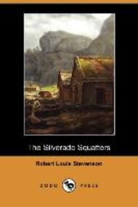 The Silverado Squatters (Dodo Press)