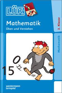 LÜK. Mathematik 3. Mathematik üben und verstehen für Klasse 3