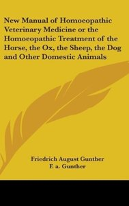 New Manual of Homoeopathic Veterinary Medicine or The Homoeopath