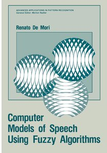 Computer Models of Speech Using Fuzzy Algorithms