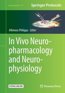 In Vivo Neuropharmacology and Neurophysiology