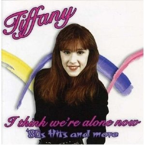 I Think We're Alone Now 80's Hits & More